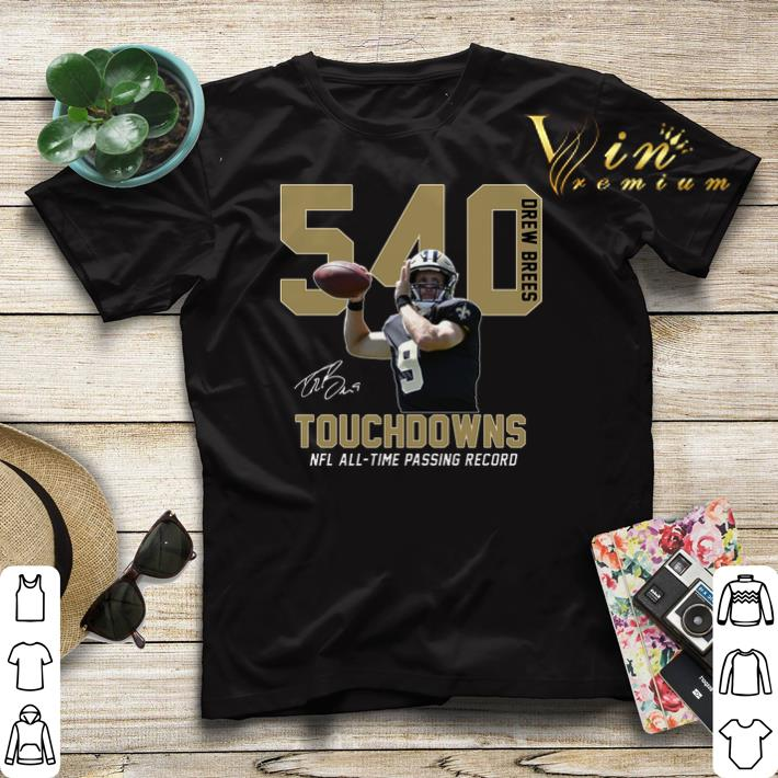 540 Drew Brees signature NFL all time passing to record shirt sweater 4 - 540 Drew Brees signature NFL all time passing to record shirt sweater