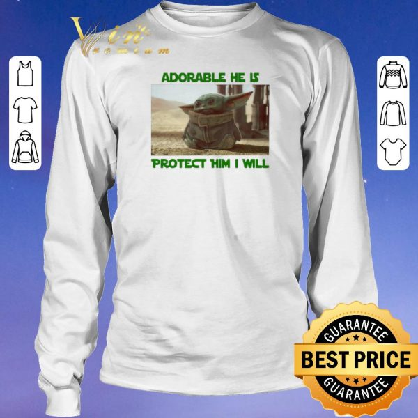 Awesome Baby Yoda adorable he is protect him i will The Mandalorian shirt sweater
