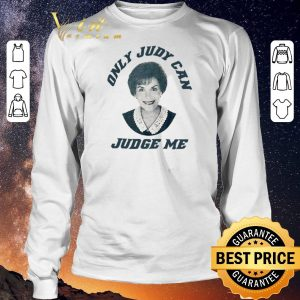 Awesome only judy can judge me judy sheindlin shirt sweater 2