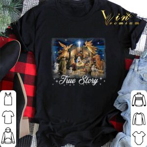 Baby Jesus in a manger true story Christmas shirt sweater