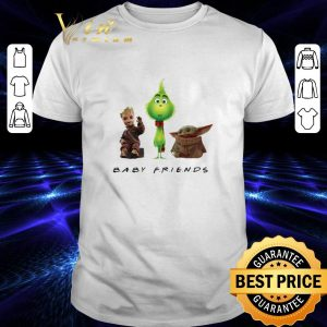 Cheap Baby Friends Baby Yoda Baby Grinch And Baby Groot shirt