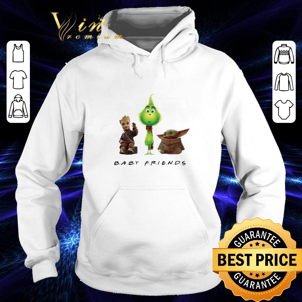 Cheap Baby Friends Baby Yoda Baby Grinch And Baby Groot shirt 4 - Cheap Baby Friends Baby Yoda Baby Grinch And Baby Groot shirt