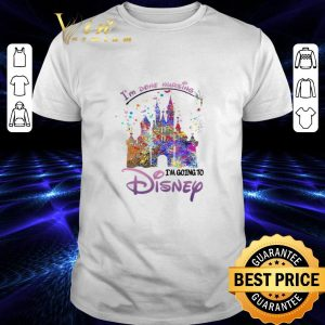 Cheap I'm Done Nursing I'm Going To Disney Colors shirt