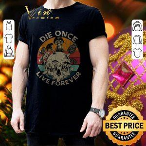 Funny Mushroom Skull Die Once Live Forever Vintage shirt 2