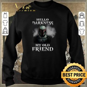 Funny The Mandalorian hello darkness my old friends Boba Fett shirt sweater 2