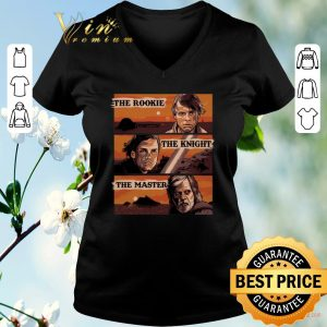 Hot Star Wars The Journey The Rookie The Knight The Master shirt