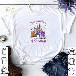 I'm Done Nursing I'm Going To Disney Colors shirt sweater