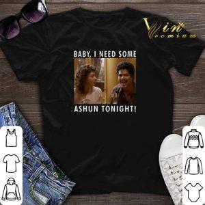 La Bamba Bob baby I need some ashun tonight shirt sweater