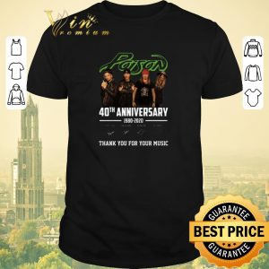Nice Poison 40th anniversary 1980-2020 thank you for your music shirt sweater