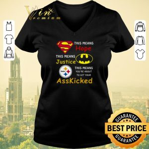 Premium Pittsburgh Steelers Superman means hope Batman ass kicked shirt sweater
