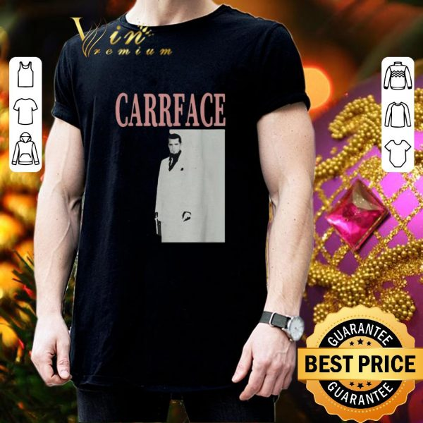 Premium Scarface Carrface shirt