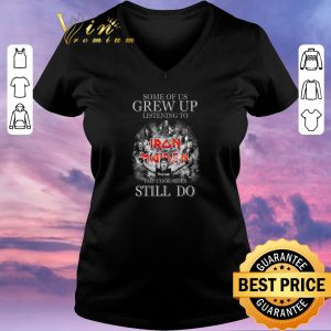 Premium Some of us grew up listening to Iron Maiden the cool ones still do shirt sweater