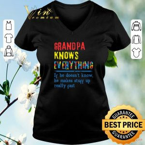 Top Autism Grandpa knows everything if he doesn't know shirt sweater