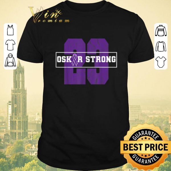 Awesome 23 Purple Ribbon Oskar Strong Fight Against Cancer shirt sweater