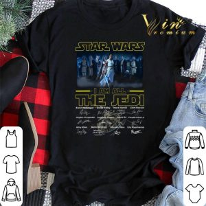 Star Wars The Rise of Skywalker i am all The Jedi signatures shirt sweater
