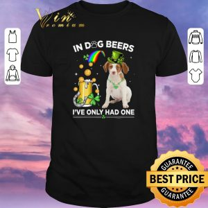Awesome Brittany Spaniel in dog beers i've only had one St Patrick day shirt sweater