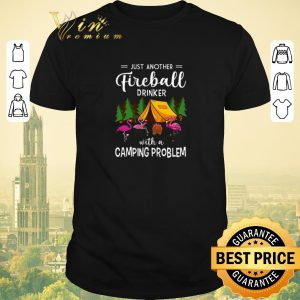 Awesome Flamingos just another Fireball Drinker with Camping Problem shirt sweater
