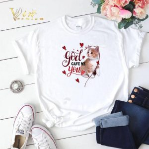 Cat God gave me you Valentine day shirt sweater