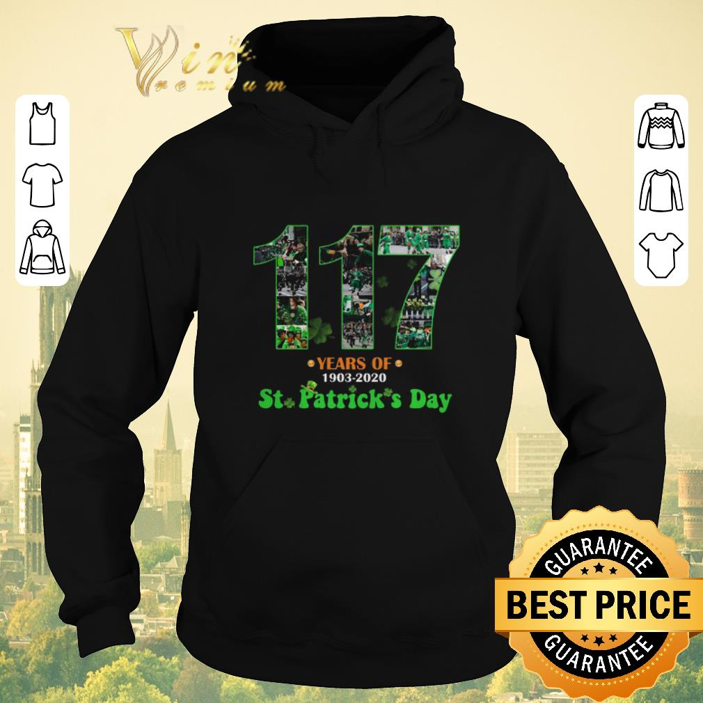 Funny 117 Years Of 1903 2020 St Patrick s Day shirt sweater 4 - Funny 117 Years Of 1903 2020 St. Patrick's Day shirt sweater