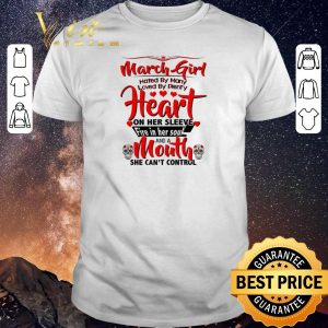 Hot March girl hated by many loved by plenty heart sugar skull shirt sweater