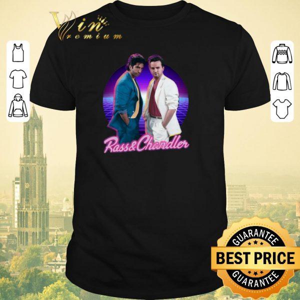 Hot Rass And Chandler Friends shirt