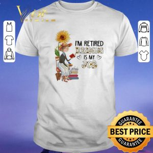 Nice I'm retired reading is my job sunflower shirt sweater