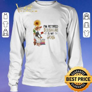 Nice I'm retired reading is my job sunflower shirt sweater 2