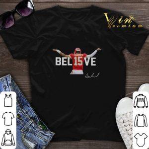 Patrick Mahomes 15 Believe Signature Kansas City Chiefs shirt sweater