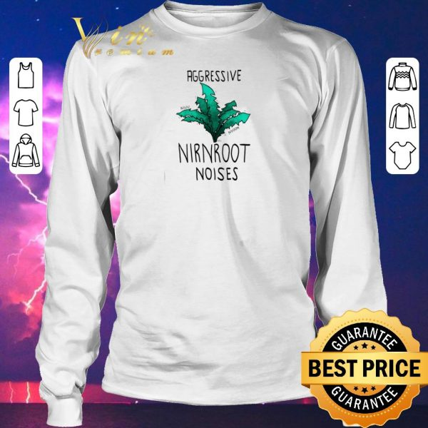 Premium Aggressive Nirnroot noises shirt sweater