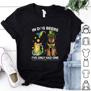Premium Airedale Terrier in dog beers i've only had one St Patrick day shirt