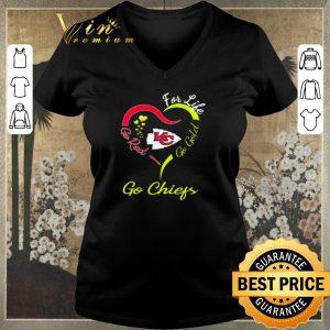 Premium For life go red go gold go Kansas City Chiefs shirt sweater