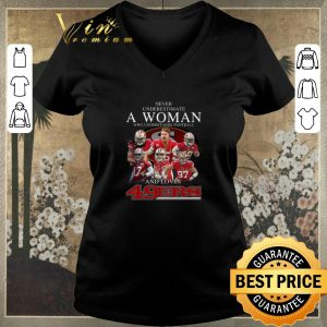 Premium Never underestimate a woman who understands football and love 49ers signatures shirt sweater