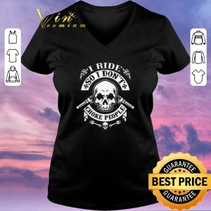 Pretty Skull i ride so i don't choke people shirt sweater