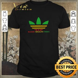 Top Adidas Blood Wealth Trees shirt sweater
