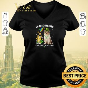 Top Rough Collie in dog beers i've only had one St Patrick day shirt sweater