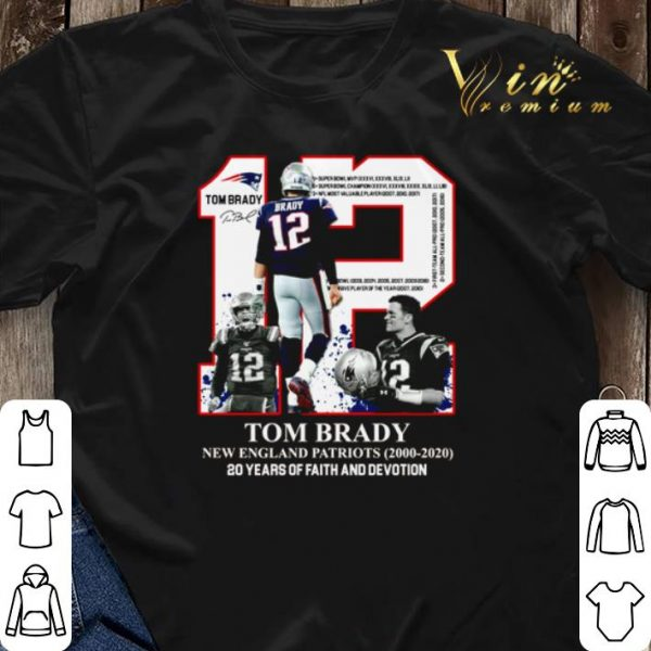 12 Tom Brady New England Patriots 20 years of faith and devotion shirt sweater