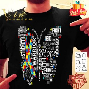 Autism Awareness Hope Strong Puzzle Piece Butterfly Words shirt