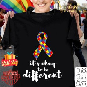 Autism Awareness Its Okay to be Different shirt