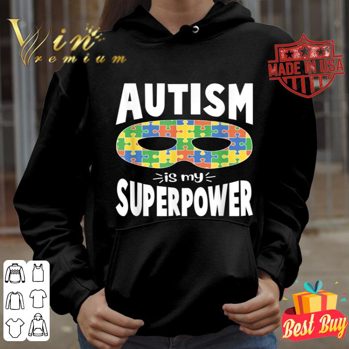 autism is my super power awareness  kids ladies mens t shirt