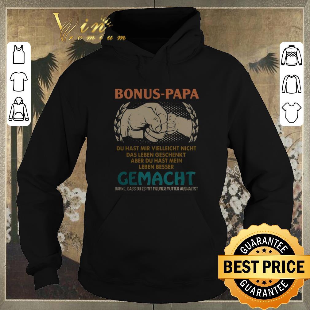 Awesome Bonus papa du hast mir vielleicht nicht gemacht father day shirt sweater 4 - Awesome Bonus papa du hast mir vielleicht nicht gemacht father day shirt sweater