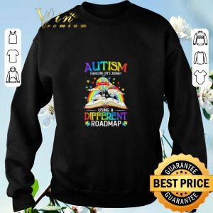Awesome Book Autism travelling life's journey using a different roadmap shirt sweater 2