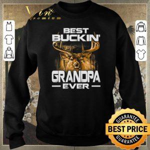 Awesome Deer Hunting Best Buckin' Grandpa Ever shirt sweater 2