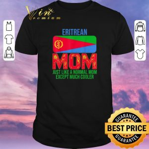 Awesome Eritrean Mom just like a normal mom except much cooler Mother's Day shirt sweater