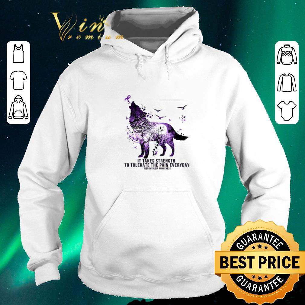 Awesome Wolf It takes strength to tolerate the pain everyday shirt sweater 4 - Awesome Wolf It takes strength to tolerate the pain everyday shirt sweater