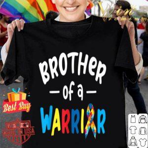 Brother of a Warrior - Autism Awareness Gift shirt