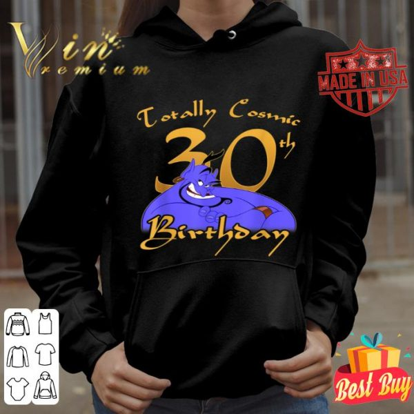 Disney Aladdin Genie Totally Cosmic 30th Birthday shirt