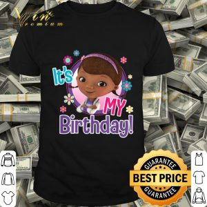 Disney Junior Doc Its My Birthday shirt