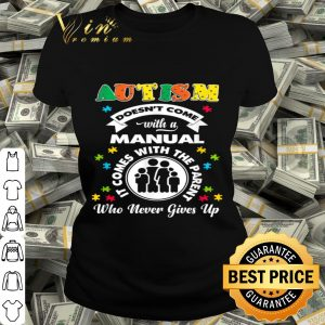 Doesnt Come With A Manual Puzzle Cool Autism Awareness Gift shirt