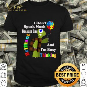 I'm Brilliant And I'm Busy Thinking - Autism Kids shirt