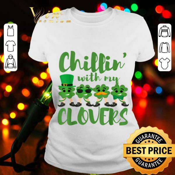 St Patricks Day Teacher Chillin With My Clovers Cute Gift T-shirt